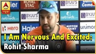Asia Cup 2018: I am nervous and excited: Rohit Sharma - ABPNEWSTV