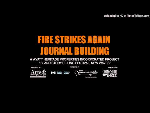 Fire Strikes Again: Journal Building