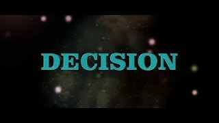 DECISION  new telugu shortfilm - YOUTUBE