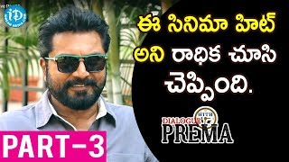Actor Sarath Kumar Exclusive Interview Part #3 | #Nenorakam | Dialogue With Prema - IDREAMMOVIES