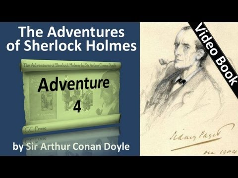 Adventure 04 - The Adventures of Sherlock Holmes by Sir Arthur Conan Doyle
