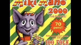 Miki Manó és az Űrmanók - 100 Folk Celsius