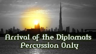 Royalty Free :Arrival of the Diplomats Percussion Only