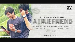 A True Friend || Latest Telugu shortfilm 2017 by SV productions - YOUTUBE