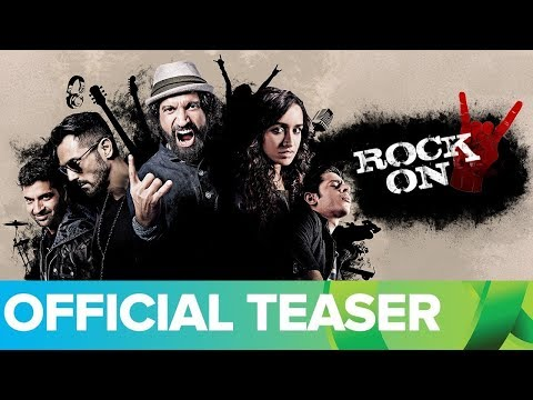 Rock On 2 Official Teaser | Farhan Akhtar, Shraddha Kapoor, Arjun Rampal, Purab Kohli, Prachi Desai