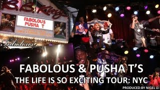 Fabolous & Pusha T:  The Life Is So Exciting Tour