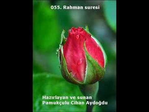 055. Rahman Suresi - Kur'an-ı Kerim