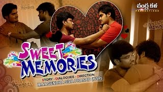 SWEET MEMORIES TELUGU COMEDY SHORT FILM - YOUTUBE