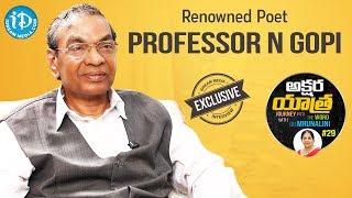 Renowned Poet Professor N.Gopi Exclusive Interview || Akshara Yathra With Mrunalini #29 - IDREAMMOVIES