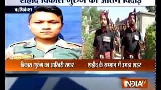 Uttarakhand: Martyr Vikas Gurung body reaches Rishikesh, last rites today - INDIATV