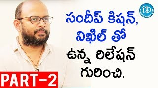 Director Vi Anand Exclusive Interview Part #2 || Talking Movies With iDream - IDREAMMOVIES