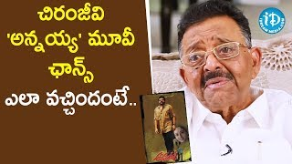 Director Muthyala Subbaiah about Chiranjeevi Annayya Movie | Tollywood Diaries With Muralidhar - IDREAMMOVIES