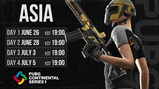 PUBG Continental Series 1 - Asia Day 1