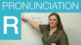 How to make the R sound in English,  Pronunciation Video Lessons, engvid