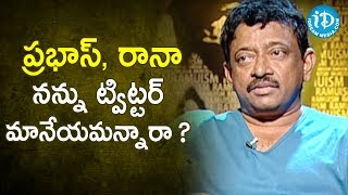 RGV Responds To Prabhas And Rana's Statement.- RGV About Media | Ramuism 2nd Dose | iDream Movies - IDREAMMOVIES