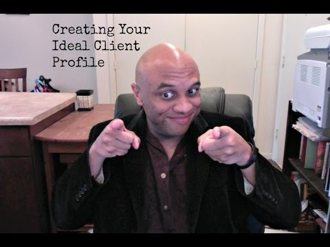 Creating Your Ideal Client Profile | Attracting Your Ideal Clients In Business