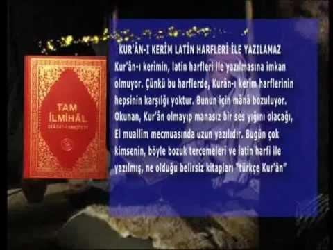 Kur'an-ı kerim okumayı bilmiyoruz. Latin harfleriyle yazılanları.