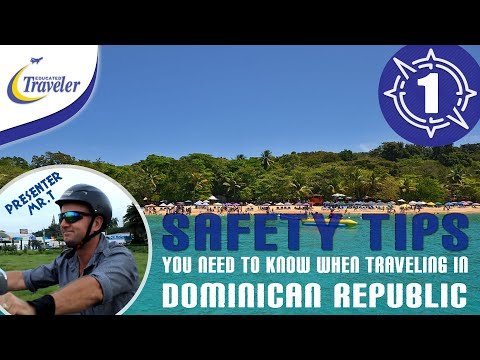 How to Travel Dominican Republic Caribbean - Vacation Travel Safety Tips