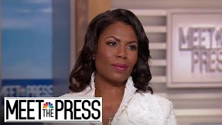 Full Omarosa: 'I had a blind spot where it came to Donald Trump' | Meet The Press | NBC News - NBCNEWS