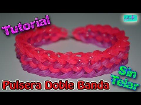 ♥ Tutorial: Pulsera Doble Banda (sin telar) ♥