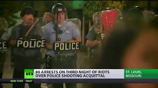St. Louis Chaos: 80 arrests on 3rd night of riots over police officer shooting acquittal - RUSSIATODAY