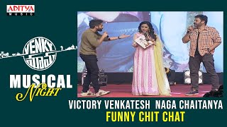 Victory Venkatesh  Naga Chaitanya Funny Chit Chat @ Venky Mama Musical Night - ADITYAMUSIC