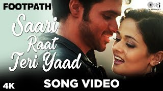 Saari Raat Teri Yaad Song Video - Footpath | Emraan Hashmi | Alka Yagnik & Udit Narayan - TIPSMUSIC