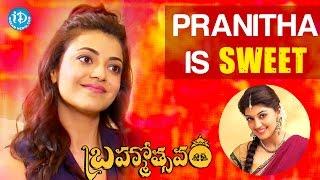 Pranitha Is Sweet - Kajal Aggarwal || #Brahmotsavammovie || Talking Movies With iDream - IDREAMMOVIES