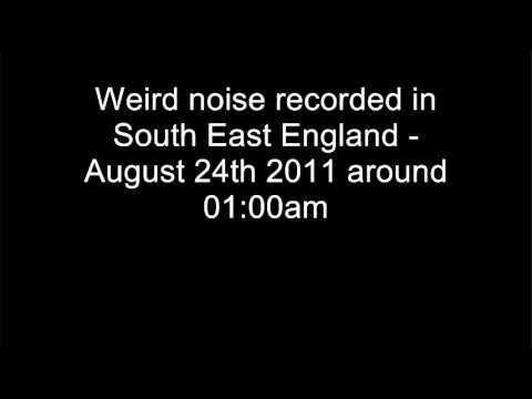 Weird Noise South East England August 24th 2011 (Audio Only)