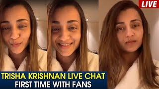 Trisha Krishnan Live Chat First Time With Fans | Trisha Live | Tollywood Updates - RAJSHRITELUGU