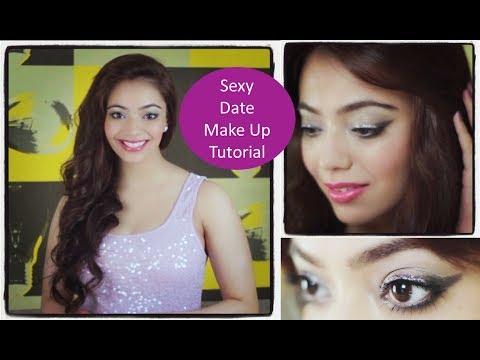 Sexy Date Make Up Tutorial (Hindi)