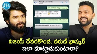 Vijay Devarakonda & Tharun Bhaskar's Whatsapp Chat Conversation Leaked In Media - IDREAMMOVIES