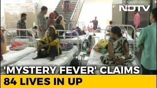 "High Alert In Uttar Pradesh After ""Mystery Fever"" Claims 84 Lives - NDTV"