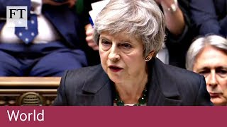 Theresa May gives Brexit statement to MPs - FINANCIALTIMESVIDEOS
