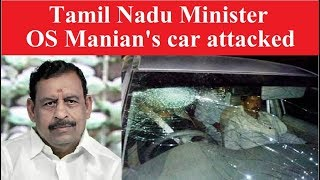 Tamil Nadu Minister OS Manian's car attacked by a sickle-wielding man - NEWSXLIVE