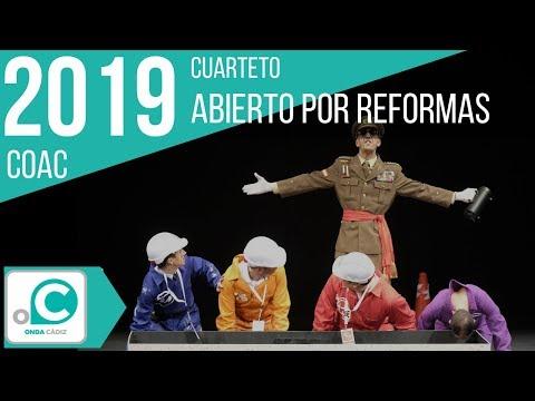 La agrupación Abierto por reforma llega al COAC 2019 en la modalidad de Cuartetos. Primera actuación de la agrupación para esta modalidad.