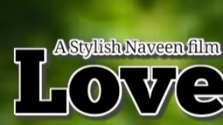 Love Latest Telugu Short film 2018 | New Telugu Frank Video | Stylish Naveen - YOUTUBE