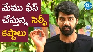 Celebrities Are Facing Problems With Selfies - Naveen Chandra || Talking Movies With iDream - IDREAMMOVIES