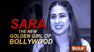 Sara Ali Khan: The new golden girl of bollywood - INDIATV