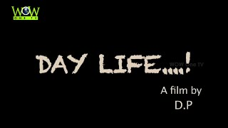 Day Life | Telugu Short Film By Durga Prasad - YOUTUBE