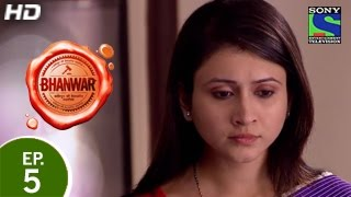 Bhanwar : Episode 5 - 24th January 2015