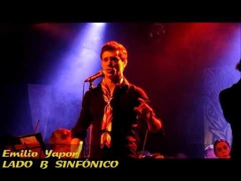 LADO B SINFÓNICO: Emilio Yapor