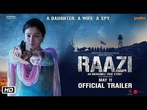 'Raazi' Hindi Movie Trailer  , Alia Bhatt, Vicky Kaushal   Directed by Meghna Gulzar