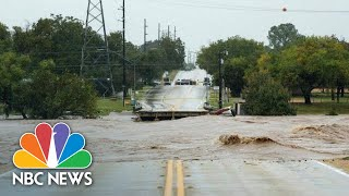 Watch Floodwaters Flow Through Large Parts Of Texas After Heavy Rain | NBC News - NBCNEWS
