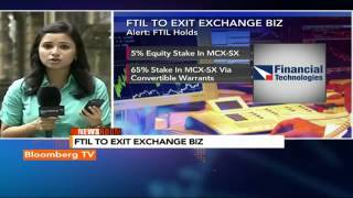 Newsroom- FTIL Exits Exchange Biz - BLOOMBERGUTV