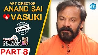 Art Director Anand Sai And Vasuki Interview Part #8 || Dialogue With Prema | #CelebrationOfLife - IDREAMMOVIES