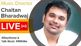 Music Director Chaitan Bharadwaj LIVE Interaction With Fans | #StayHome & Talk Music #WithMe - MANGOMUSIC