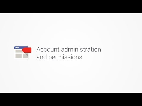 Account administration and permissions