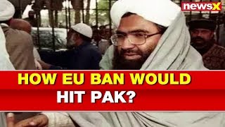 India Pakistan Tension: How European Union ban would hit Pakistan? - NEWSXLIVE