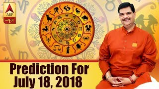 Daily Horoscope with Pawan Sinha: Prediction for July 17, 2018 - ABPNEWSTV